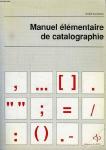 Manuel élémentaire de catalographie