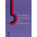 Vocabulaire élémentaire des classifications