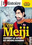 L'Histoire, N° 451 - Septembre 2018 - L'ère Meiji, comment le Japon est devenu moderne