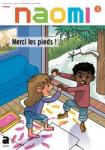 Naomi : la revue d'éveil religieux des 4-7 ans, N°3 - Janvier - Février - Mars 2019 - Merci les pieds!