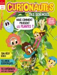 Curionautes des sciences, N°7 - Mars 2019 - Mais comment poussent les plantes?