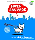 Super sauvage
