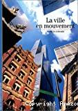 La ville en mouvement