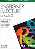 Enseigner la lecture au cycle 2