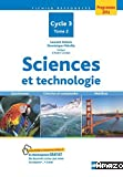 Sciences et technologie : cycle 3, tome 2