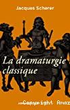 La dramaturgie classique en France