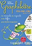 Graphilettre. Cahier d'écriture. CE2 - CM1 - CM2. De 8 à 11 ans