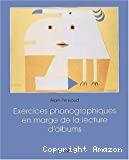 Exercices phonographiques en marge de la lecture d'albums