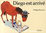 Diego est arrivé