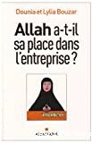 Allah a-t-il sa place dans l'entreprise ?