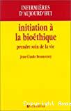 Initiation à la bioéthique