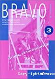 Bravo ! Guide pédagogique 3