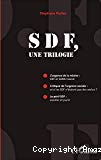 SDF, une trilogie