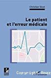 Le patient et l'erreur médicale