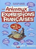 Les animaux dans les expressions françaises