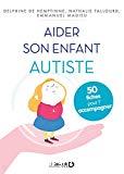 Aider son enfant autiste
