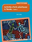 Activités d'arts plastiques à l'école
