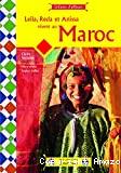 Leila, Reda et Anissa vivent au Maroc