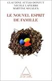 Le nouvel esprit de famille