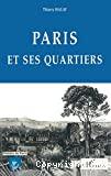Paris et ses quartiers