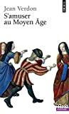 S'amuser au Moyen Âge