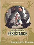 Les enfants de la Résistance, Tome 1. Premières actions