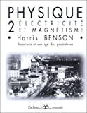 Physique 2. Électricité et magnétisme