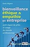 Bienveillance, éthique & empathie en entreprise