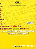 La langue française CM1
