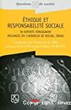 Ethique et responsabilité sociale. 78 experts témoignent.