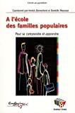 A l'école des familles populaires : pour se comprendre et apprendre