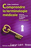 Comprendre la terminologie médicale