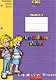 Les cahiers malins. Français. Cycle 3 - niveau 3