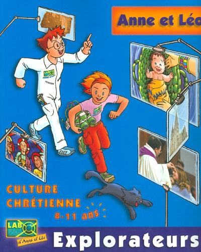Anne et Léo explorateurs : livre de l'enfant