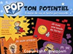 Pop ton potentiel