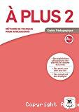 A plus 2. A2.1. Guide pédagogique