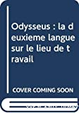 Odysseus : la deuxième langue sur le lieu de travail