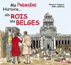 Ma Première Histoire ... Les rois des Belges