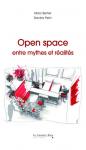 Open space entre mythes et réalités