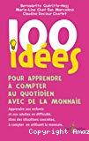 100 idées pour apprendre à compter au quotidien avec de la monnaie