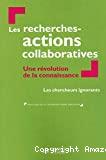 Les recherches-actions collaboratives