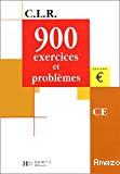 900 exercices et problèmes CE