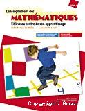 Du préscolaire à la première année du deuxième cycle du primaire, de la maternelle à la troisième année, Tome 1. L'enseignement des mathématiques