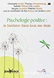 Psychologie positive : le bonheur dans tous ses états