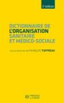 Dictionnaire de l'organisation sanitaire et médico-sociale