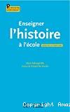 Enseigner l'histoire à l'école