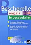 Anglais. Le vocabulaire