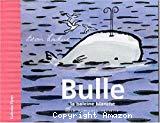Bulle la baleine blanche