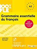 Grammaire essentielle du français. A1-A2