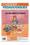 N°552 - Mars-avril 2019 - Dossier: les dys dans la classe (Bulletin de Cahiers Pédagogiques, N°552 [01/04/2019])